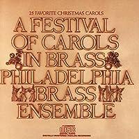 A Festival of Carols in Brass by The Philadelphia Brass Ensemble