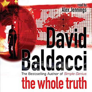 The Whole Truth: Shaw, Book 1                   By:                                                                                                                                 David Baldacci                               Narrated by:                                                                                                                                 Alex Jennings                      Length: 5 hrs and 36 mins     67 ratings     Overall 3.7