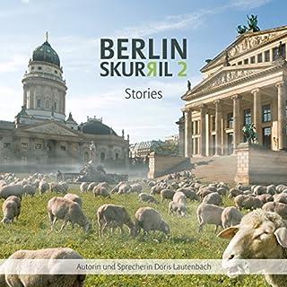 Berlin Skurril 2: Stories Titelbild