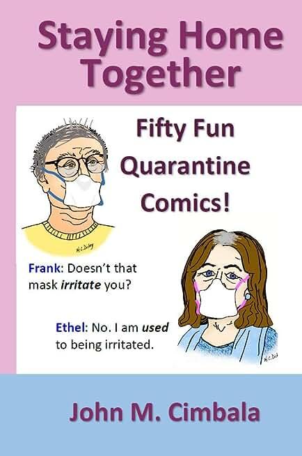 Staying Home Together: Fifty Fun Quarantine Comics! (English Edition)