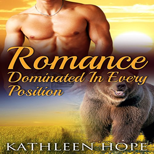 Shifter Romance: Dominated in Every Position cover art