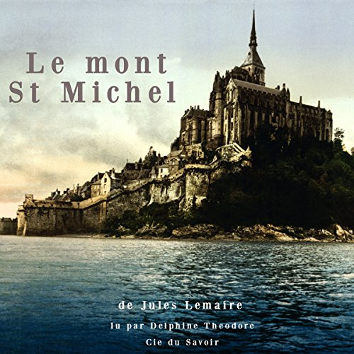 Le Mont Saint-Michel audiobook cover art