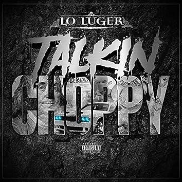 Talkin' Choppy
