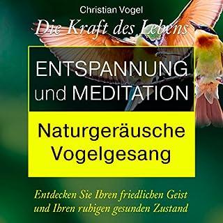 Entspannung und Meditation: Naturgeräusche. Vogelgesang Titelbild