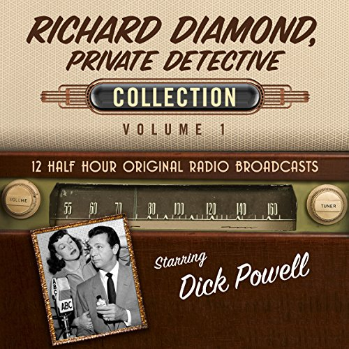 Richard Diamond, Private Detective, Collection 1 audiobook cover art