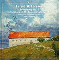 Lars-Erik Larsson:Orchestral Works Vol. 2 [Helsingborg Symphony Orchestra, Andrew Manze] [CPO: 777672-2] by Helsingborg Symphony Orchestra
