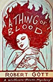 A Thing of Blood: A William Power Mystery (A William Power Mystery series)