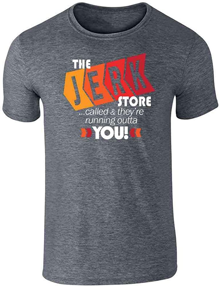 Pop Threads The Jerk Store Called They're Running Out of You! Funny Quote 90s Dark Heather Gray 2XL Graphic Tee T-Shirt for Men