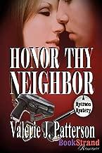 Honor Thy Neighbor [A Myerson Mystery] (Bookstrand Publishing)