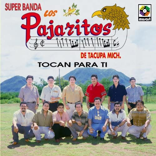 Los Pajaritos De Tacupa