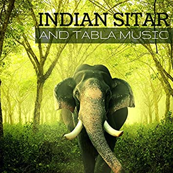 Indian Sitar and Tabla Music - Oriental World Music from Indian Exotic Hindi Folk Tradition