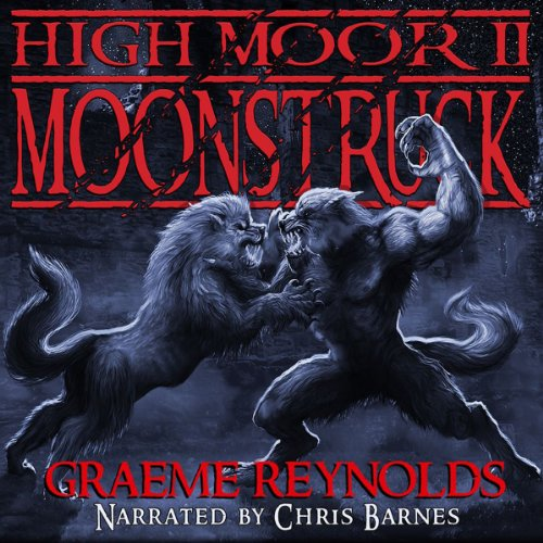 High Moor 2: Moonstruck audiobook cover art