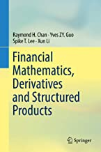 Financial Mathematics, Derivatives and Structured Products (English Edition)