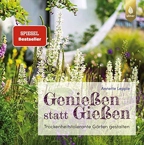 Genießen statt Gießen: Trockenheitstolerante Gärten gestalten