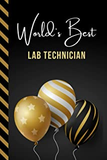 World's Best Lab Technician: Greeting Card and Journal Gift All-In-One Book! / Small Lined Composition Notebook / Birthday...