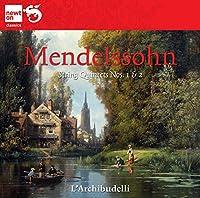 メンデルスゾーン:弦楽五重奏曲 第1番&第2番(Mendelssohn: String Quintets Nos. 1 & 2)