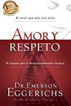 Amor y respeto (Enfoque a la Familia) (Spanish Edition)
