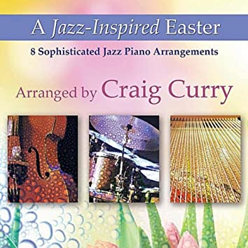 A Jazz-Inspired Easter