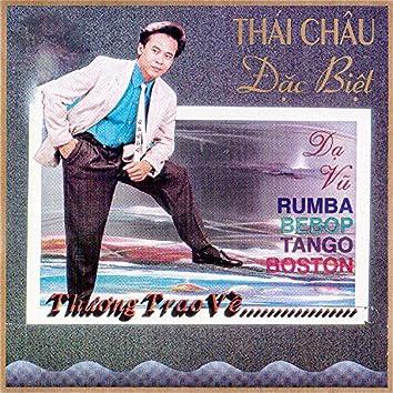 Dạ vũ Rumba bebop tango boston - Thương trao về ....