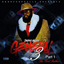 General 3, Pt. 1: The God Father [Explicit]