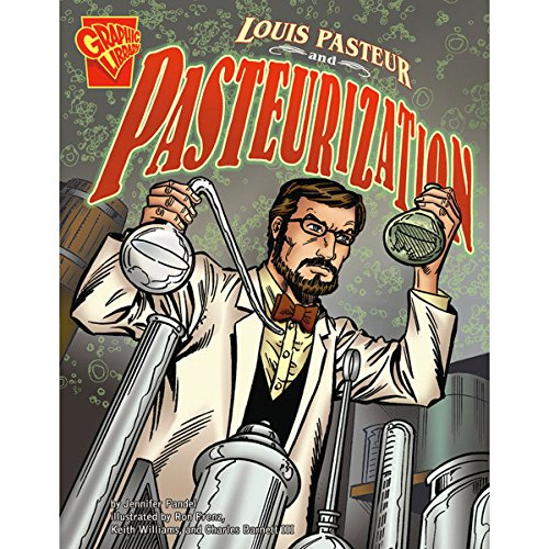 Louis Pasteur and Pasteurization audiobook cover art