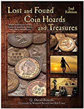 Lost and Found Coin Hoards and Treasures 2nd Edition