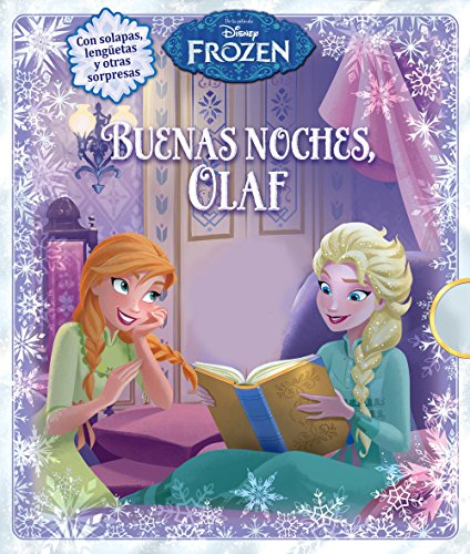 Frozen. Buenas noches, Olaf (Disney. Frozen)