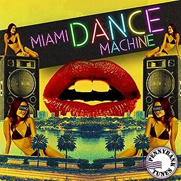 Miami Dance Machine