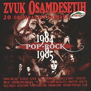 Zvuk Osamdesetih 1984-1985, Pop I Rock