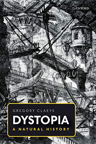 Compare Textbook Prices for Dystopia: A Natural History  ISBN 9780198820475 by Claeys, Gregory