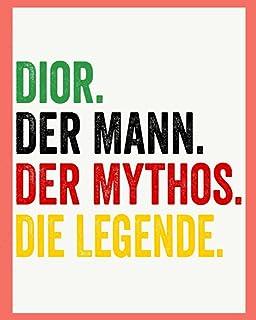 Dior Der Mann Der Mythos Die Legende: Personalisiertes Geschenk Für Dior, 8x10 inches Notizbuch mit 120 Seiten, Individuel...