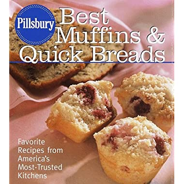 Pillsbury: Best Muffins and Quick Breads: Favorite Recipes from America's Most-Trusted  Kitchens