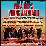 Papa Bue's Viking Jazzband: The Hit Singles 1958-1969 -