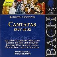 Bach Cantatas BWV 49-52