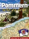 Pommern wie es war