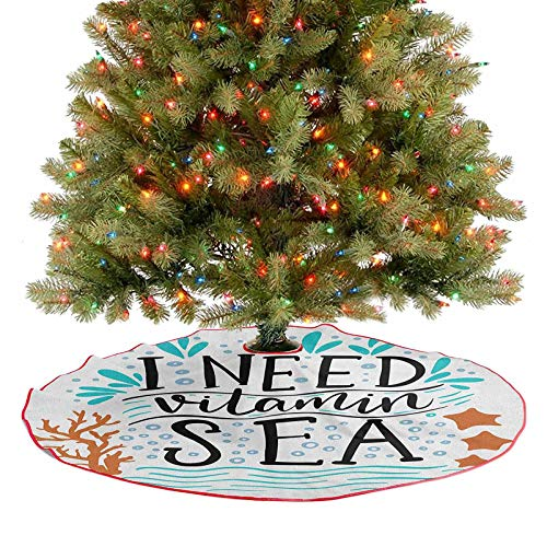Christmas Tree Skirt Need Vitamin Sea Inspirational Quote Hand Drawn with Coral Waves Starfishes Bubbles New Year Festival Ornament Supplies A Fabulous Addition to Your Christmas Tree 48 Inch