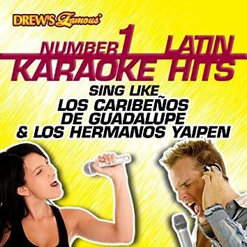 Drew's Famous #1 Latin Karaoke Hits: Sing like Los Caribeños De Guadalupe & Los Hermanos Yaipen