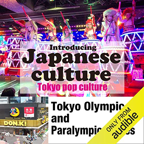 Introducing Japanese culture -Tokyo pop culture- Tokyo Olympic and Paralympic Games Titelbild