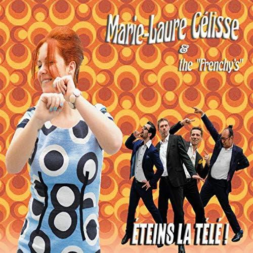 Marie-Laure Célisse, The Frenchy's