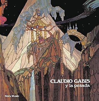 Claudio Gabis y La Pesada