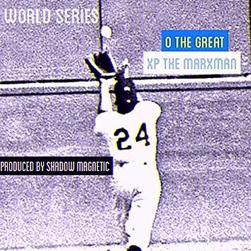 World Series (feat. XP the Marxman)