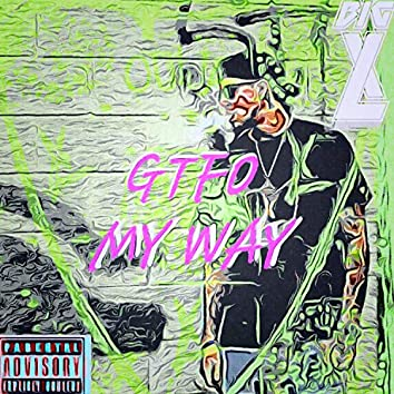 Gtfo My Way