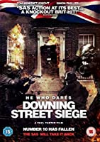 He Who Dares: Downing St. Siege