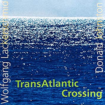 Transatlantic Crossing (Remastered)