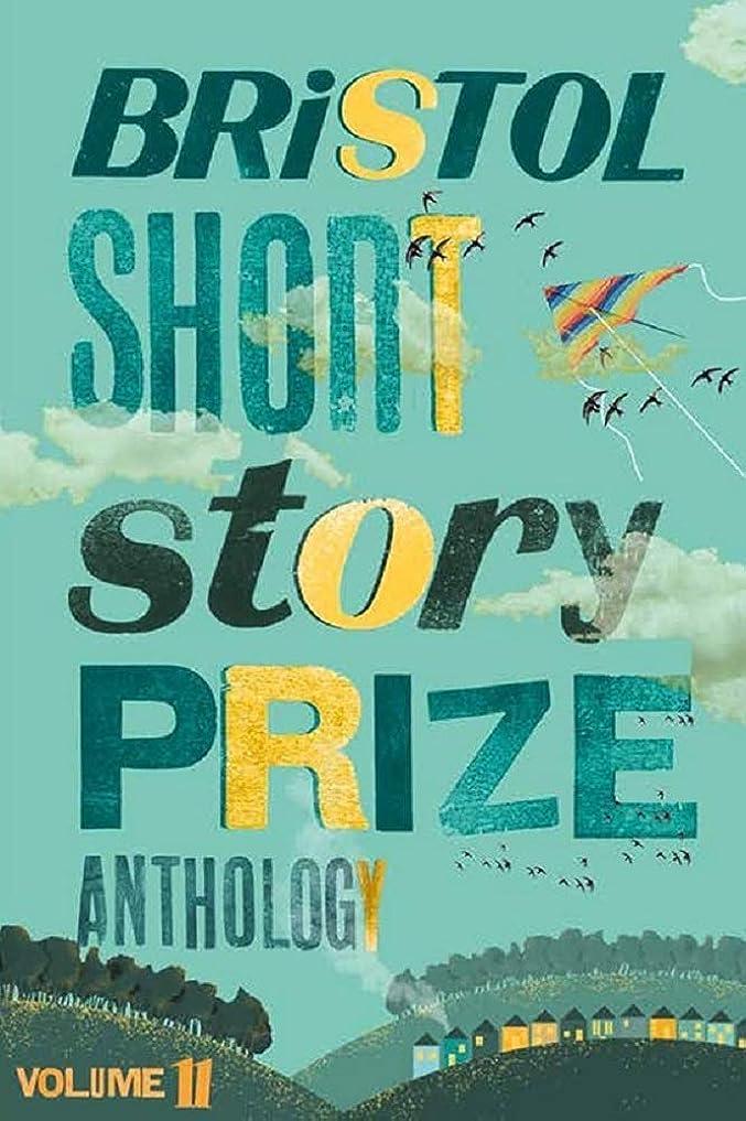 等しい桁彼らはBristol Short Story Prize Anthology Volume 11 (English Edition)