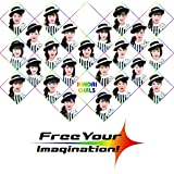 Free Your Imagination!
