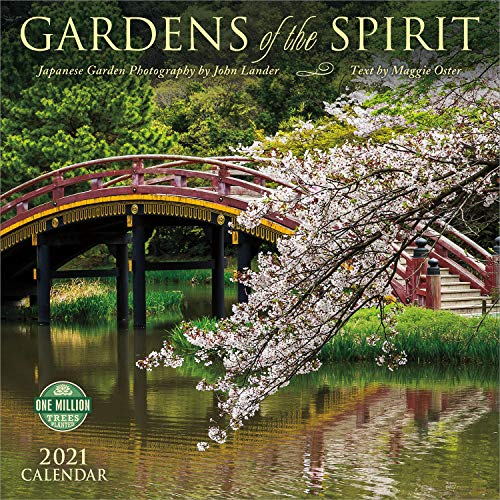 Gardens of the Spirit 2021 Wall Calendar: Japanese Garden Photography