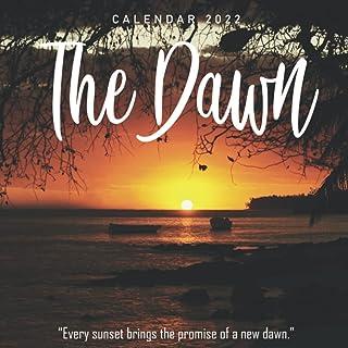 The dawn Calendar 2022: Calendar 2022 with 6 Months of 2021 Bonus