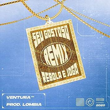 Seu Gostoso, Rebola E Joga (Remix)