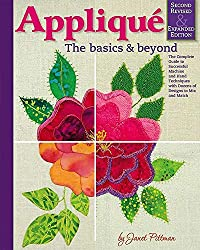 Applique - The Basics and Beyond by Janet Pittman